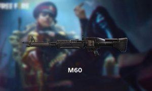 Kegunaan Senjata M60 Biar Booyah Di Free Fire